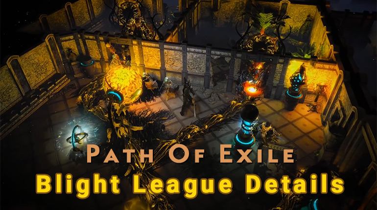 Path Of Exile 3.8 Blight League Revealed Details