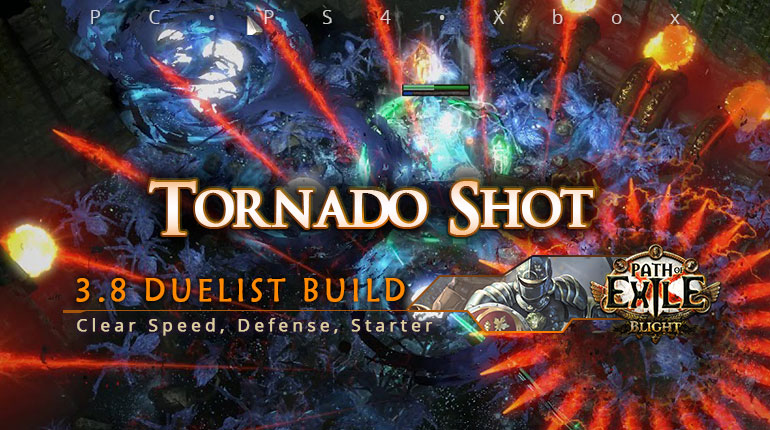 [Duelist] PoE 3.8 Tornado Shot Champion Starter Build (PC, PS4, Xbox)