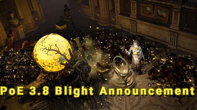 PoE 3.8 Blight Announcement