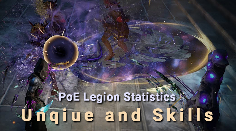 PoE Legion Unqiue and Skills Statistics