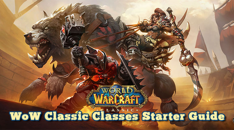WoW Classic Classes Starter Guide