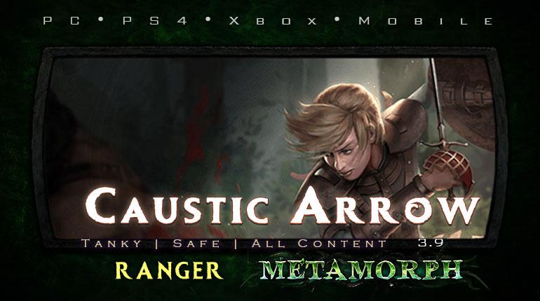 PoE 3.9 Ranger Caustic Arrow Raider Tanky Build (PC,PS4,Xbox,Mobile)