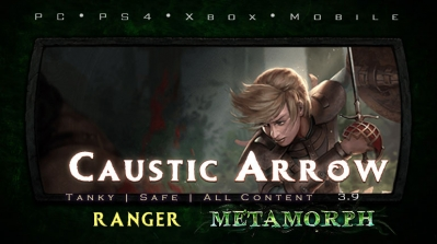 PoE 3.9 Ranger Caustic Arrow Raider Tanky Build (PC,PS4,Xbox,Mobile)