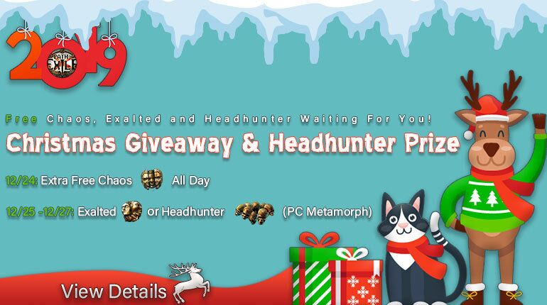 Christmas Giveaway ! Exalted Orbs & Headhunter Waiting For You!