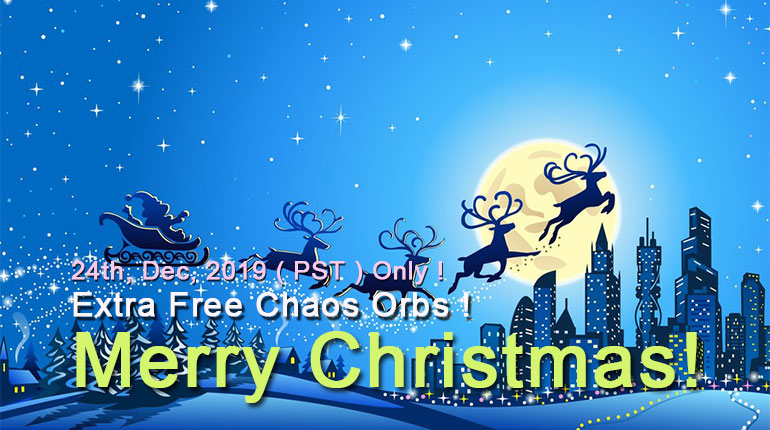 Merry Christmas! Extra Free Chaos Orbs Today!