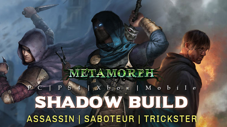 [3.9]PoE Metamorph Shadow Builds (PC,PS4,Xbox,Mobile)
