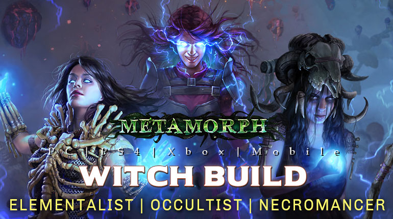 [3.9]PoE Metamorph Witch Builds (PC,PS4,Xbox,Mobile)