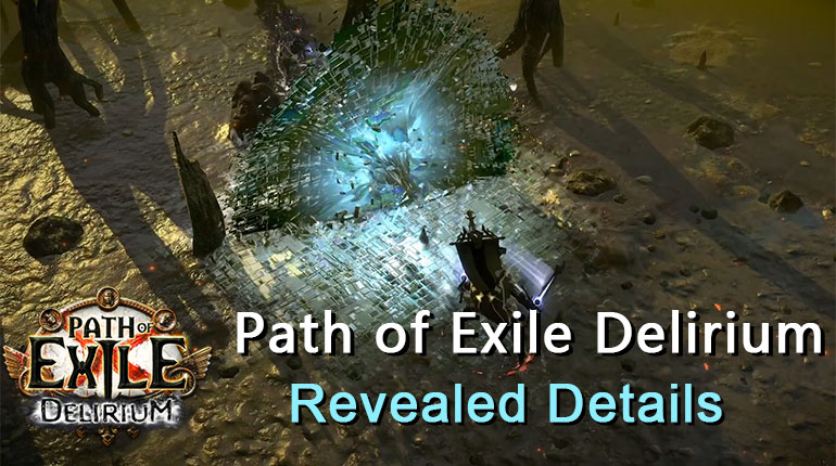 Path Of Exile 3.10 Delirium Revealed Details
