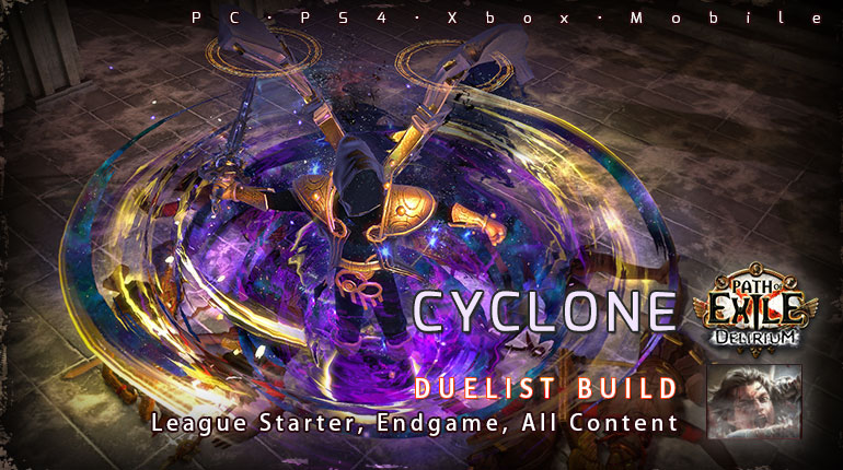 [3.10] PoE Delirium Duelist Cyclone Slayer Starter Build (PC,PS4,Xbox,Mobile)