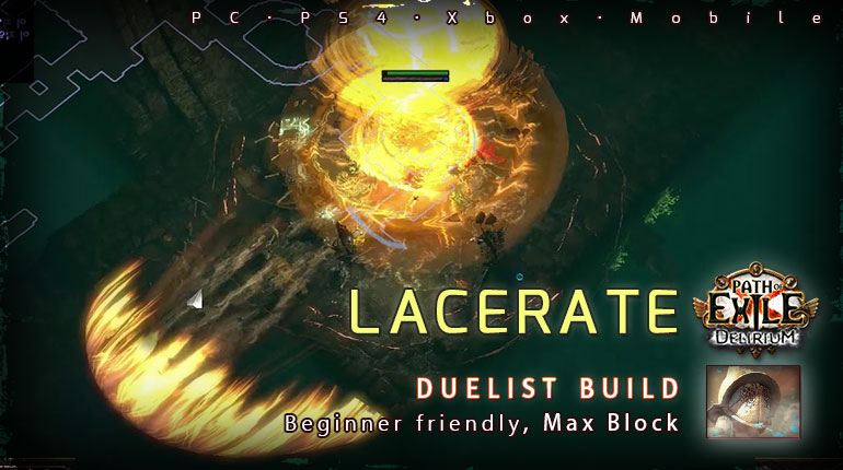[3.10] PoE Delirium Duelist Lacerate Gladiator Beginner Build (PC,PS4,Xbox,Mobile)