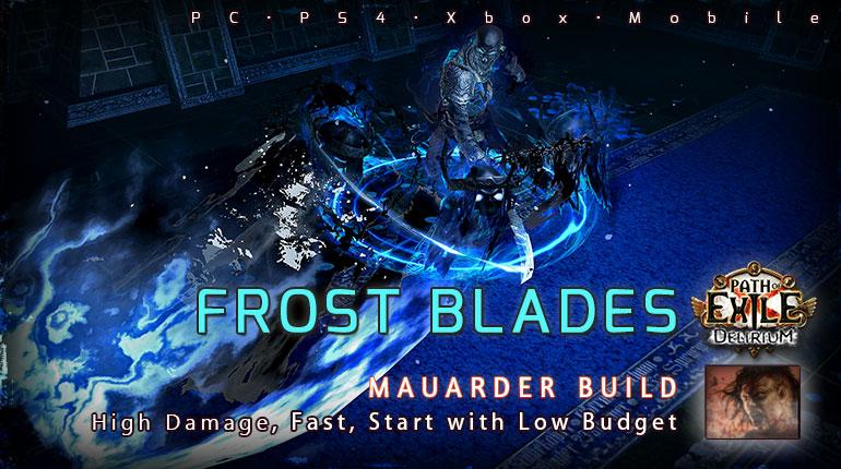 [3.10] PoE Delirium Mauarder Frost Blades Berserker Endgame Build (PC,PS4,Xbox,Mobile)