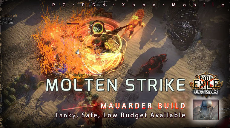 [3.10] PoE Delirium Mauarder Molten Strike Juggernaut Tankly Build (PC,PS4,Xbox,Mobile)