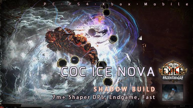 [3.10] PoE Delirium Shadow CoC Ice Nova Assassin 7M+ DPS Build (PC,PS4,Xbox,Mobile)