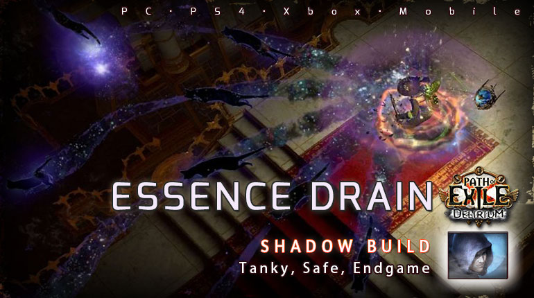 [3.10] PoE Delirium Shadow Essence Drain Trickster Tanky Build (PC,PS4,Xbox,Mobile)
