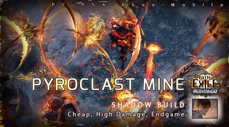 [3.10] PoE Delirium Shadow Pyroclast Mine Saboteur Cheap Build (PC,PS4,Xbox,Mobile)