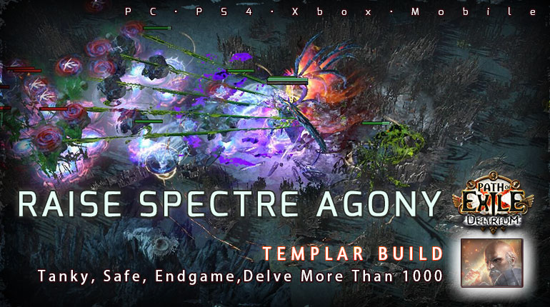 [3.10] PoE Delirium Templar Raise Spectre Agony Guardian Tanky Build (PC,PS4,Xbox,Mobile)