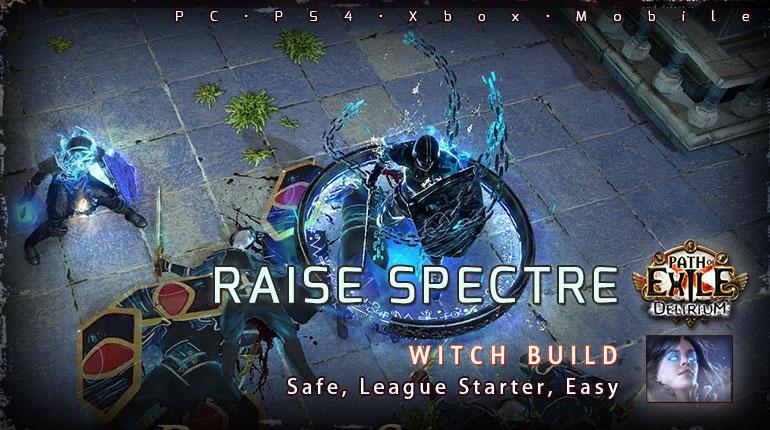 [3.10] PoE Delirium Witch Raise Spectre Necromancer Starter Build (PC,PS4,Xbox,Mobile)