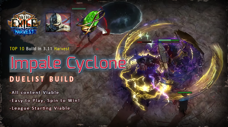 [Harvest] PoE 3.11 Duelist Impale Cyclone Champion Starter Build (PC,PS4,Xbox,Mobile)