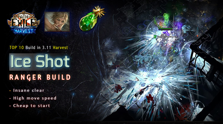 [Harvest] PoE 3.11 Ranger Ice Shot / Barrage Deadeye Leveling Build (PC,PS4,Xbox,Mobile)