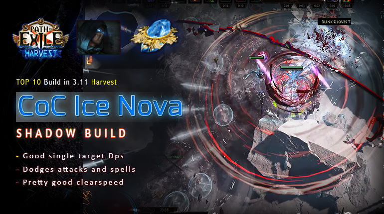 [Harvest] PoE 3.11 Shadow CoC Ice Nova Assassin Fast Mapping Build (PC,PS4,Xbox,Mobile)