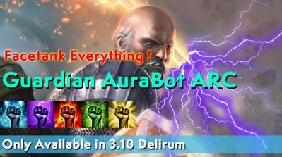 Last chance to get AuraBot ARC Guardian Deathless   - Facetank Everything!