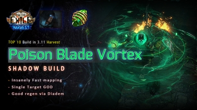 [Harvest] PoE 3.11 Shadow Poison Blade Vortex Assassin Fast Mapping Build (PC,PS4,Xbox,Mobile)
