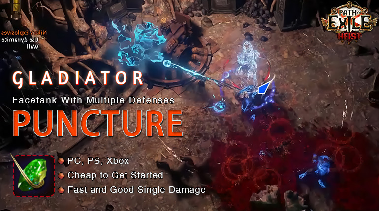 [3.12] PoE Heist Gladiator Bleed Puncture Duelist Tank Build (PC,PS4,Xbox,Mobile)