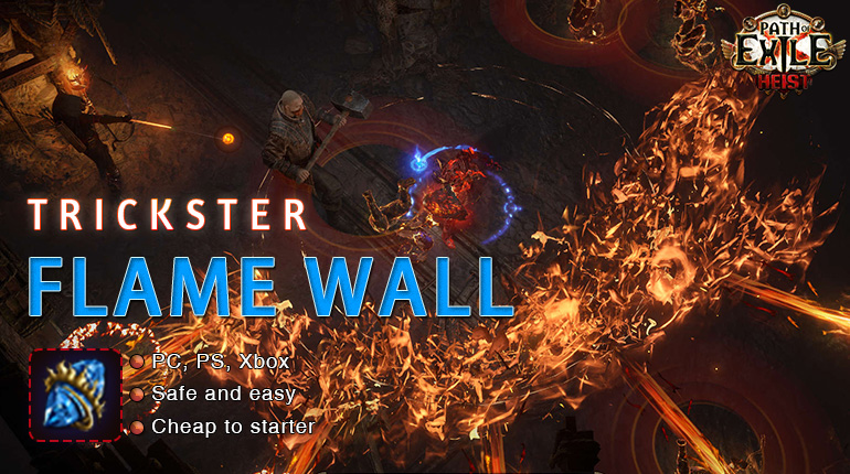 [3.12] PoE Heist Trickster Flame Wall Shadow Starter Build (PC,PS4,Xbox,Mobile)