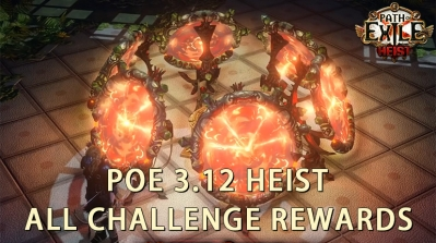 PoE 3.12 Heist All Challenge Rewards
