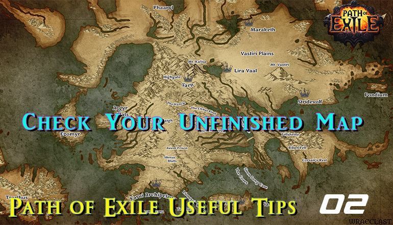 r4pg:Path of Exile Useful Tips 02 - Check Your Unfinished Map