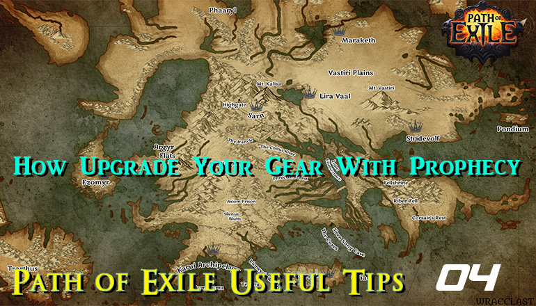 Path of Exile Useful Tips 04 - How Upgrade Your Gear With Prophecy