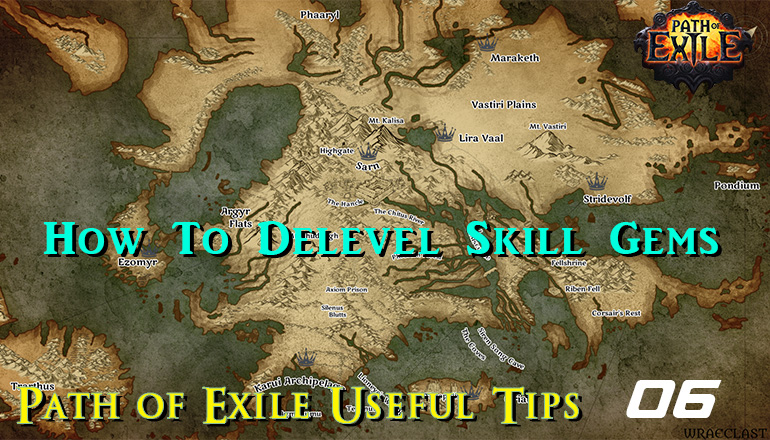 r4pg:Path of Exile Useful Tips 06 - How To Delevel Skill Gems