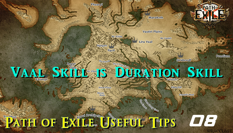 Path of Exile Useful Tips 08 - Vaal Skill is Duration Skill