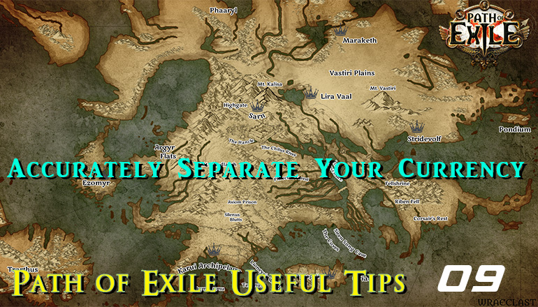 r4pg:Path of Exile Useful Tips 09 - How to Accurately Separate Currency