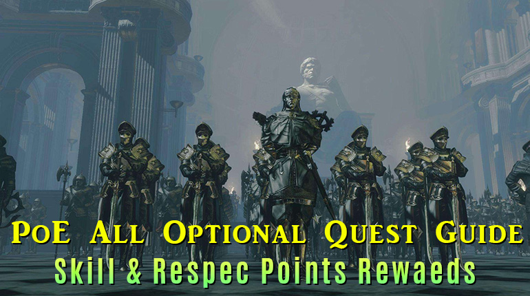 Path of Exile All Optional Quest Guide -  Skill & Respec Point Rewaeds Location