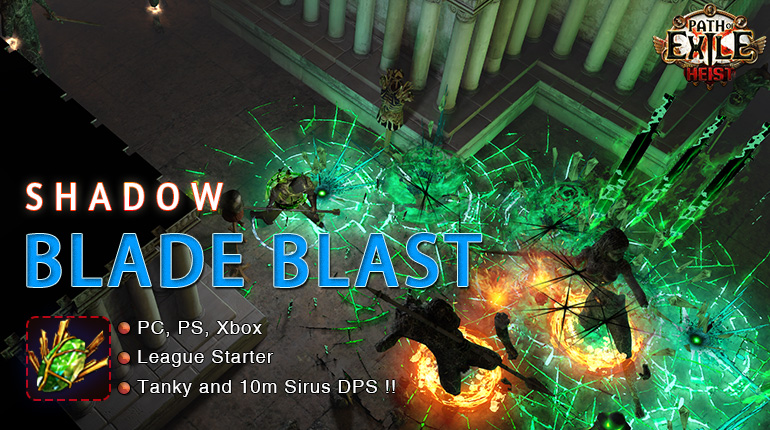 [3.12] PoE Heist Assassin Blade Blast Shadow Starter Build (PC,PS4,Xbox,Mobile)