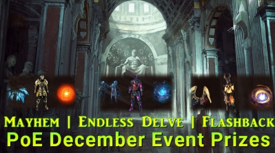 Path of Exile December Event Prizes - Mayhem, Endless Delve, Flashback