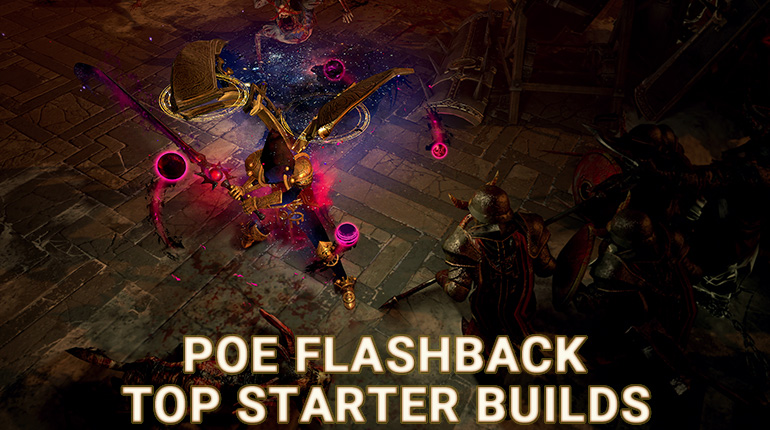 r4pg:PoE 3.12 Flashback Starter Builds | Fast, Cheap, Endgame