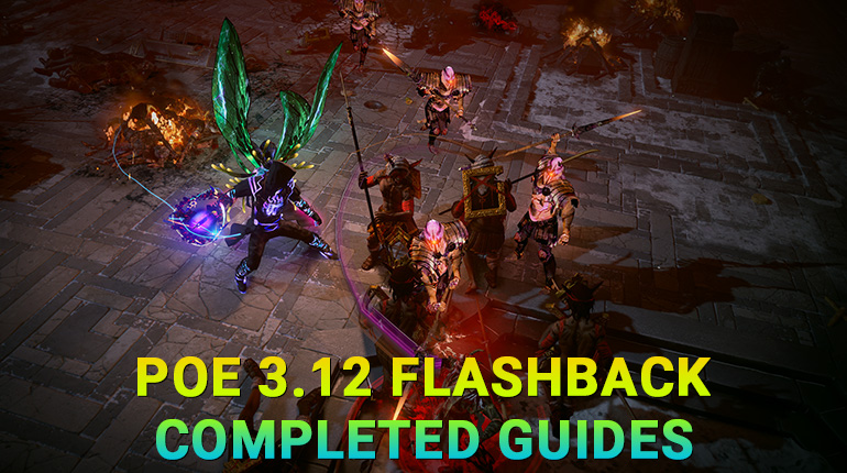 PoE 3.12 Flashback Completed Guides