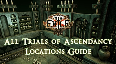PoE All Trials of Ascendancy Locations