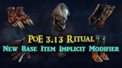 PoE 3.13 Ritual New Base Item Implicit Modifiers