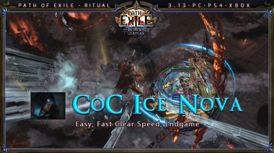 [Ritual] PoE 3.13 Shadow Assassin Ice Nova CoC Strong Build (PC,PS4,Xbox)
