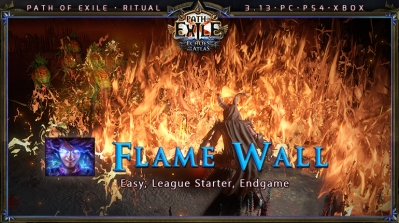 [Ritual] PoE 3.13 Witch Elementalist Flame Wall Starter Build