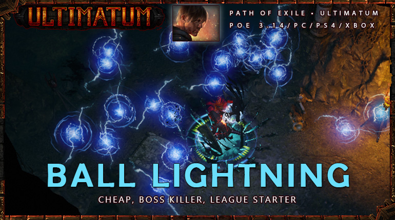 [Ultimatum] PoE 3.14 Saboteur Ball Lightning League Starter Shadow Build