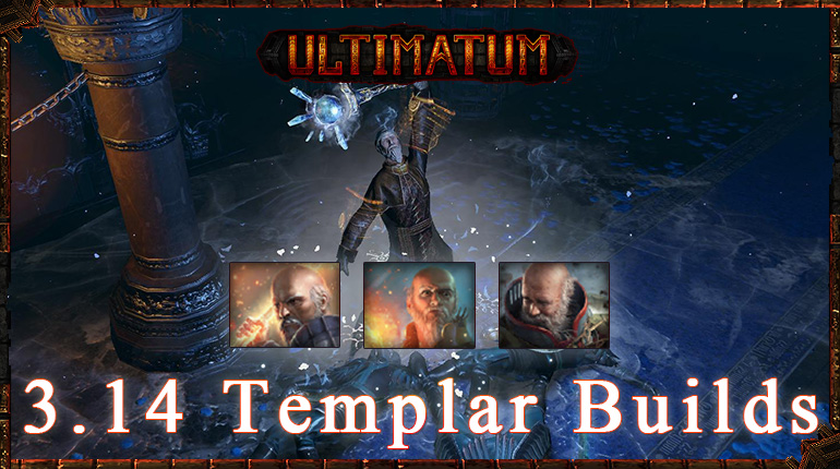 PoE 3.14 Ultimatum Top Templar Starter Builds
