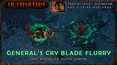 [Ultimatum] PoE 3.14 Berserker General Cry Blade Flurry Mauarder Endgame Easy Build